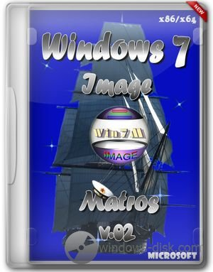 Windows 7 Image (x86-x64) Matros (2012)